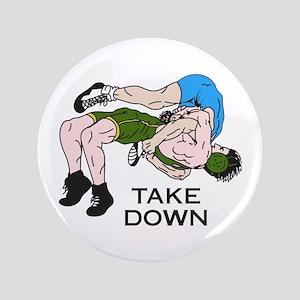 """Take Down 3.5"""" Button"""