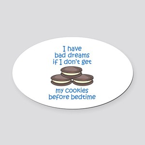 COOKIES BEFORE BEDTIME Oval Car Magnet