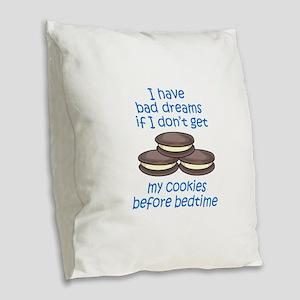 COOKIES BEFORE BEDTIME Burlap Throw Pillow