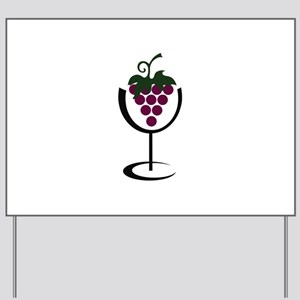 WINE GLASS GRAPES Yard Sign