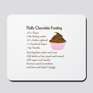 CHOCOLATE FROSTING RECIPE Mousepad