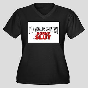 The Worlds Greatest Horny Slut Plus Size T-Shirt