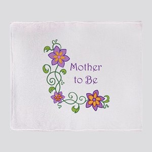 MOTHER TO BE Throw Blanket