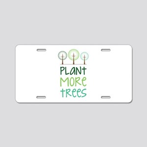 Plant More Trees Aluminum License Plate