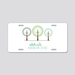 Celebrate Arbor Day Aluminum License Plate