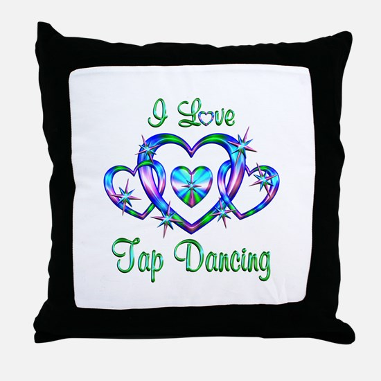 I Love Tap Dancing Throw Pillow