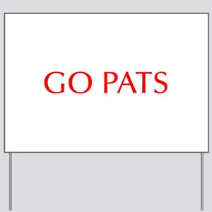 Go Pats-Opt red Yard Sign