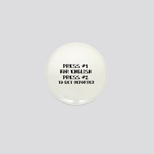 English or deportation Mini Button