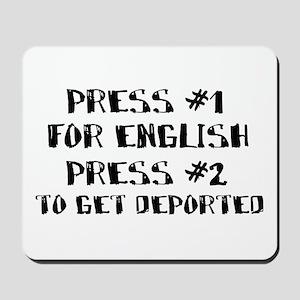 English or deportation Mousepad