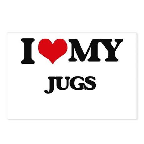 I love my Jugs Postcards (Package of 8) by Admin_CP2183672