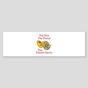 THE FEW THE PROUD Bumper Sticker