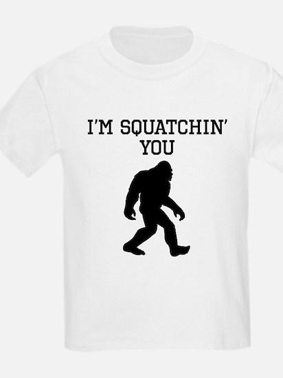 Im Squatchin You T-Shirt