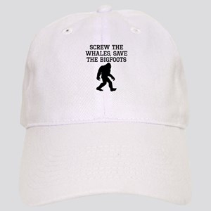 Screw The Whales Save The Bigfoots Baseball Cap