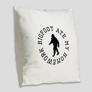 Bigfoot Ate My Homework Burlap Throw Pillow
