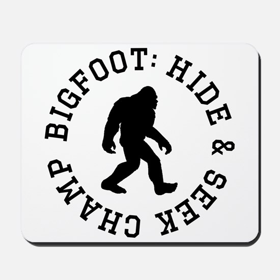 Bigfoot: Hide And Seek Champ Mousepad