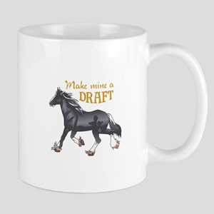 MAKE MINE A DRAFT Mugs