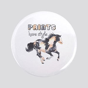 "PAINTS HAVE STYLE 3.5"" Button"