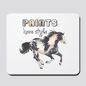 PAINTS HAVE STYLE Mousepad