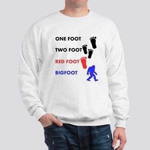One Foot Two Foot Red Foot Bigfoot Sweatshirt
