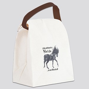 LIFE WITHOUT A HORSE Canvas Lunch Bag