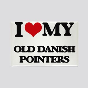 I love my Old Danish Pointers Magnets