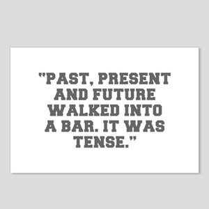 PAST PRESENT AND FUTURE WALKED INTO A BAR IT WAS T