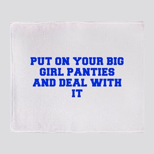Put on your big girl panties and deal with it-Fre