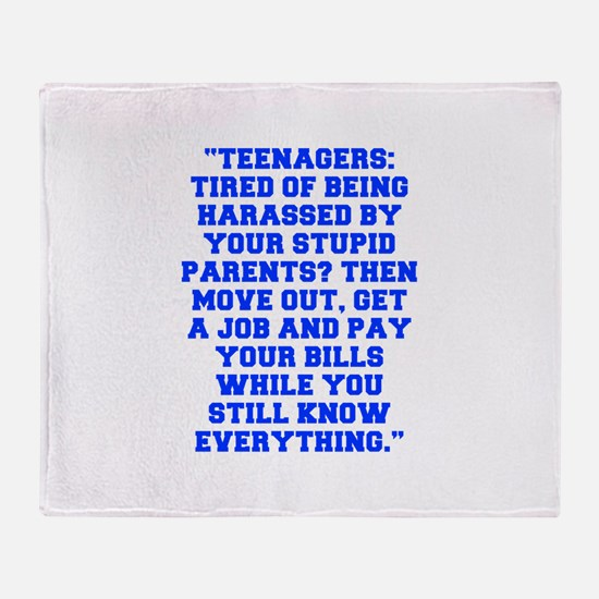Teenagers Tired of being harassed by your stupid p