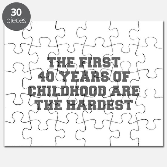 THE FIRST 40 YEARS OF CHILDHOOD ARE THE HARDEST-Fr