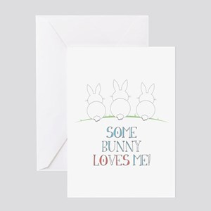 Some Bunny Loves Me Greeting Cards