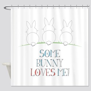 Some Bunny Loves Me Shower Curtain