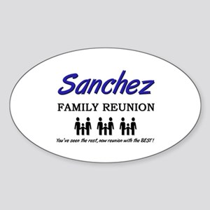 Sanchez Family Reunion Oval Sticker