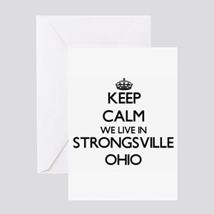 Keep calm we live in Strongsville O Greeting Cards