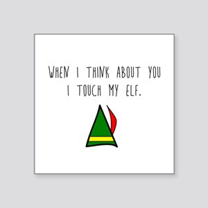 I Touch My Elf Sticker