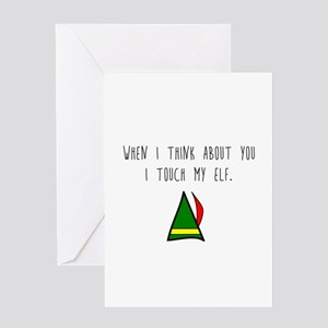 I Touch My Elf Greeting Cards