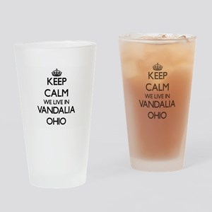 Keep calm we live in Vandalia Ohio Drinking Glass