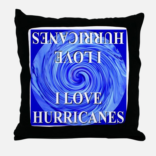 I Love Hurricanes Throw Pillow