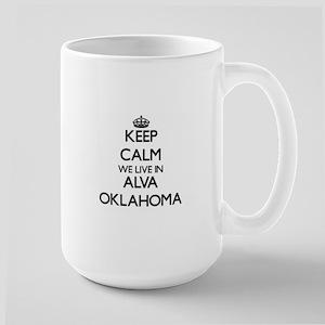 Keep calm we live in Alva Oklahoma Mugs