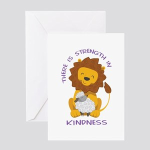 STRENGTH IN KINDNESS Greeting Cards