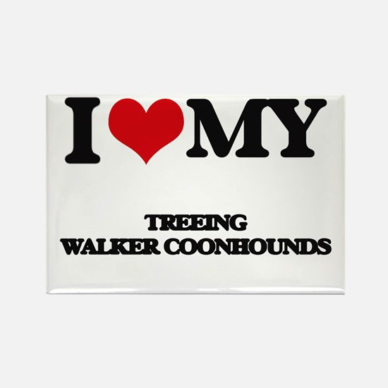 I love my Treeing Walker Coonhounds Magnets