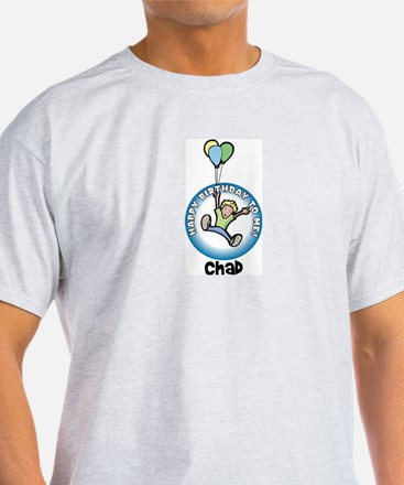 Chad: Happy B-day to me T-Shirt