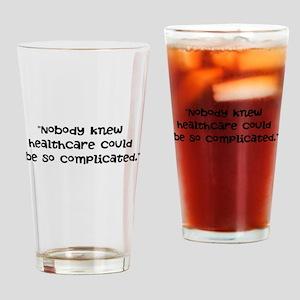 Nobody knew... Drinking Glass