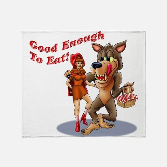 Good Enough To Eat Throw Blanket