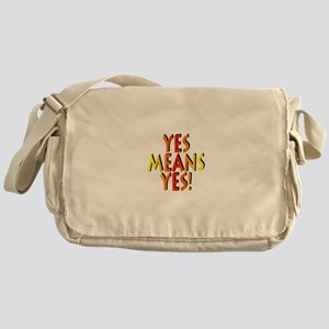Yes Means Yes! Messenger Bag