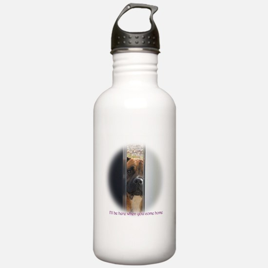 I'll be here when you Water Bottle