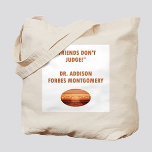 FRIENDS DON'T JUDGE Tote Bag