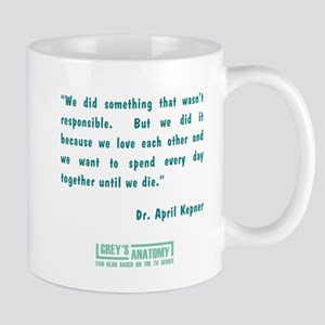 DR. APRIL KEPNER Mug