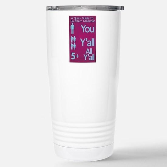 Southern Grammar: Y'all Travel Mug