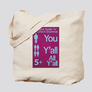Southern Grammar: Y'all Tote Bag