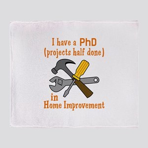 I HAVE A PHD Throw Blanket